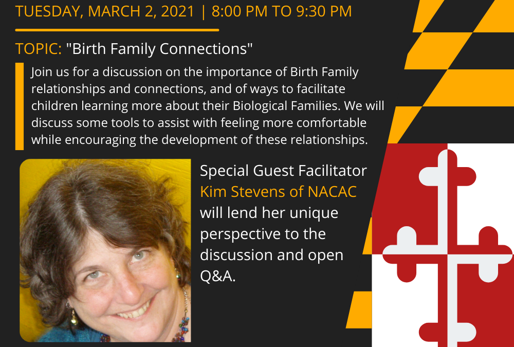 First Tuesday 3/2/21: Birth Family Connections with Kim Stevens, NACAC